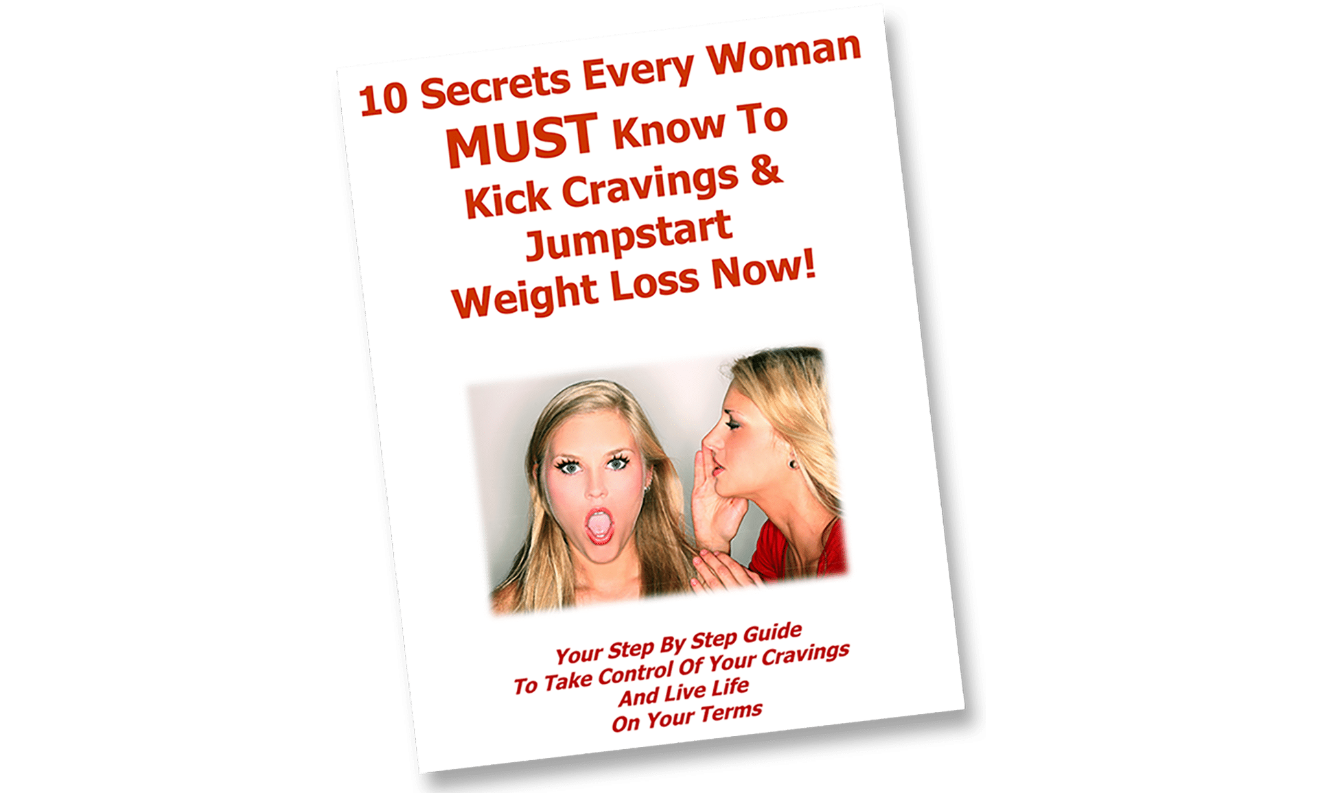 10 Secrets Every Woman MUST Know to Kick Cravings and Jumpstart Weight Loss Now