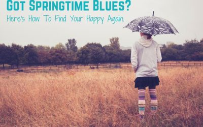 Got Springtime Blues? Here's How To Find Your Happy Again.
