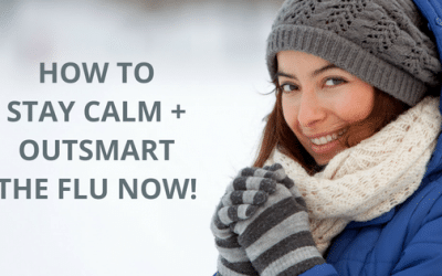 My Exact Steps To Stay Calm + Outsmart The Flu!