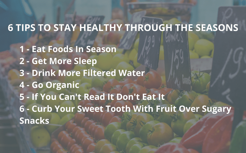 6 Tips To Stay Health Through The Seasons