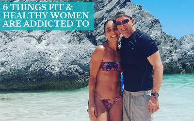 6 Things Fit & Healthy Women Are Addicted To