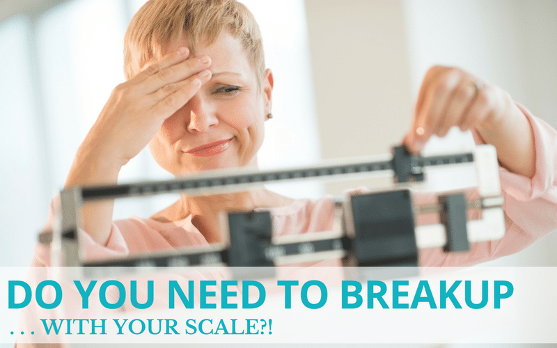 Do You Need To Breakup . . . With Your Scale?!