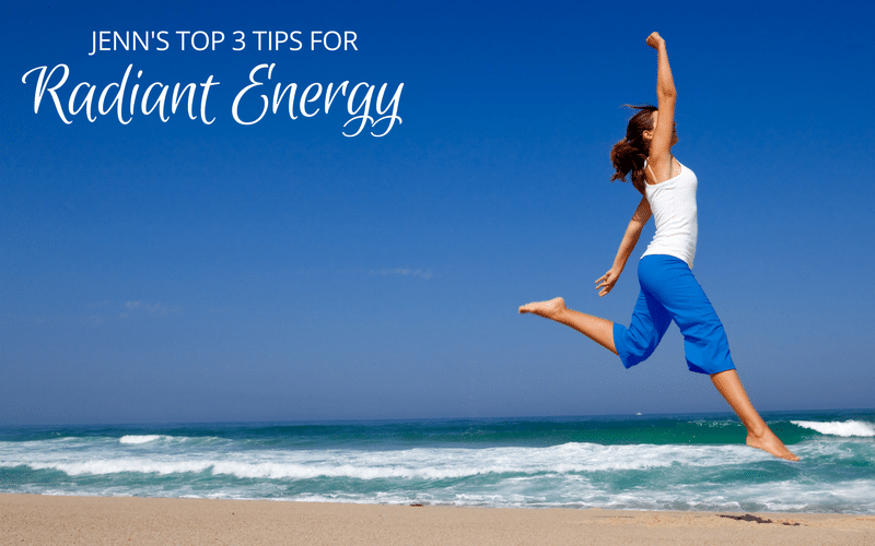 Love My Energy? My 3 Tips For Radiant Energy (special offer inside)