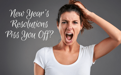 New Year's Resolutions Piss You Off? (Signed Book Giveaway!)